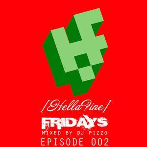 Hellafine Fridays - Episode 002