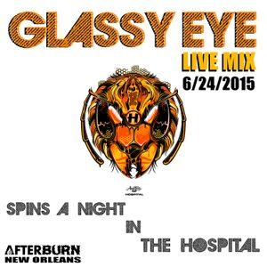 Glassy Eye Spins A Night in the HOSPITAL