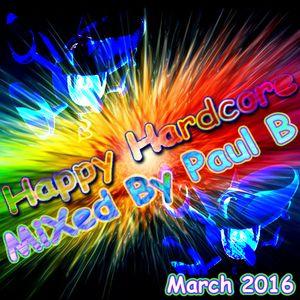 Happy Hardcore March 2016