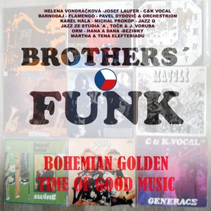 Brothers´ Funk - The Best Czech Funk and Soul Breaks
