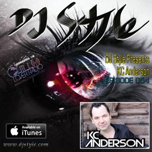 DJ Style Presents KC Anderson Ep 054