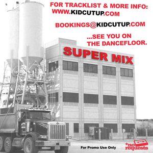 Kid Cut Up - Super Mix