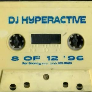 DJ Hyperactive #8 of 12 Full Tape