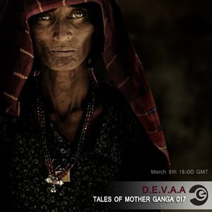 D.E.V.A.A - [Tales of Mother Ganga 017] on eilo.org (March'12)
