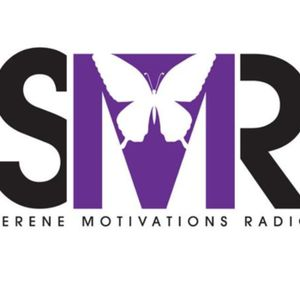 Serene Motivations Radio