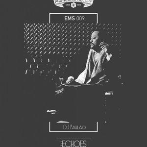 EMS009 - DJ Paulao