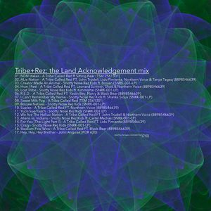 Tribe+Rez: the Land Acknowledgement mix