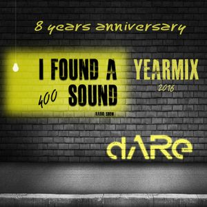 YEARMIX 2016 - I Found A Sound - 400 [8 years anniversary]