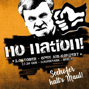 No Nation-Mixtape 2018   Seehofer halt`s Maul!