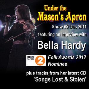 Under the Mason's Apron Show #8Bella Hardy Special Nov/Dec 2011