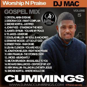 DJ Mac Cummings Worship N Praise Mix Volume 5