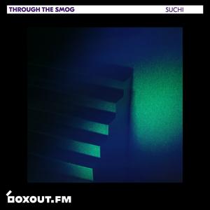 Through The Smog 023 - SUCHI [05-03-19]