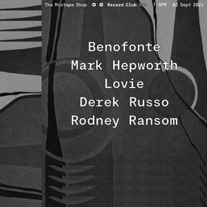 Record Club 026: Benofonte, Mark Hepworth, Lovie, Derek Russo, Rodney Ransom