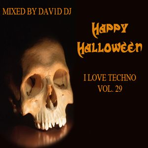I LOVE TECHNO HALLOWEEN EDITION MIXED BY DAV1D DJ