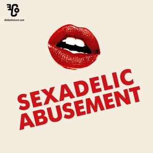 SEXADELIC ABUSEMENT
