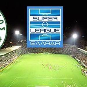 21 - 05 - 2017 - Τρίτη Αγωνιστική των Play-Off της Super League. ΑΕΚ vs ΠΑΝΑΘΗΝΑΪΚΟΣ