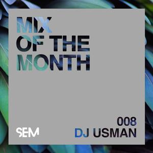 SEM Mix of The Month: September : DJ Usman