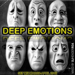 Deep Emotions Set Mix March-April