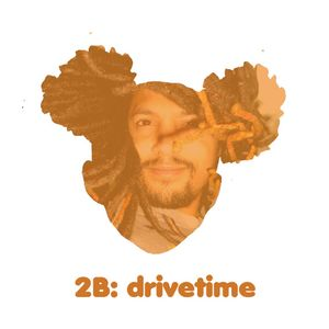 Drivetime - Toby & Huey Part 2 06.02.12