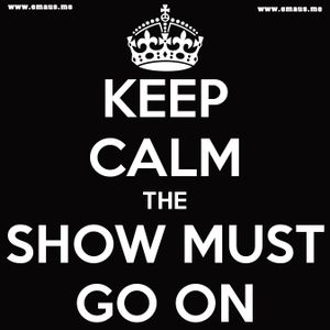 Emaus - Keep Calm Show Must Go On