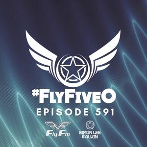 Simon Lee & Alvin - Fly Fm #FlyFiveO 591 (12.05.19)