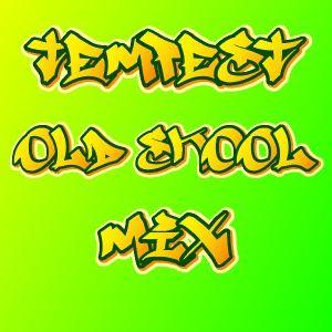Tempest - Old Skool Breakbeat/Techno/Jungle Mix