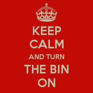 Drum N Bass - Keep calm and turn the bin on