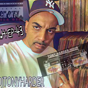 BLACK CITY HUSTLA RADIO ONLINE & NERVEDJSRAIO PRESENTS TONY-HARDER-HOUR EP-43