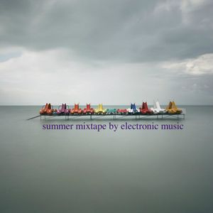 summer mixtape by electronic music