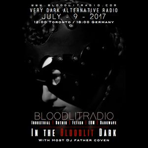 In The Bloodlit Dark! July-9-2017