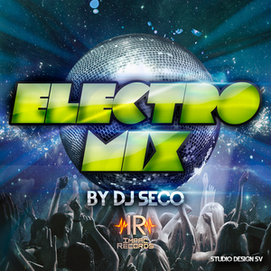 ElectroMix Mes Mayo By Dj Seco E Impac Records