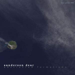 Sanderson Dear - Abstracted Formations