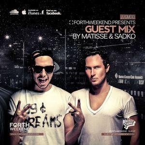ForthWeekend - MATISSE & SADKO Guest Mix #010