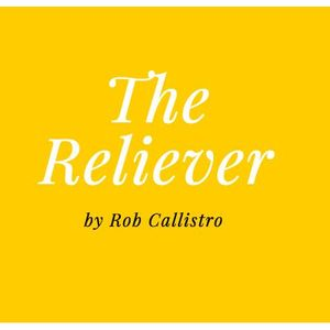 Guest: Rob Callistro - The Reliever: My Journey from Pitcher to Preacher