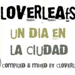 un dia en la ciudad (compiled & mixed by cloverleafs)