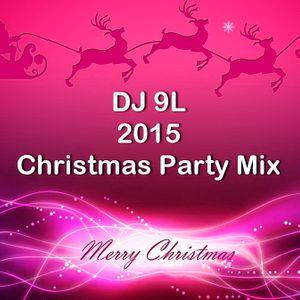 DJ 9L 2015 Christmas Party Mix