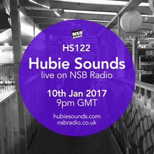 Hubie Sounds 122 - 10th Jan 2017