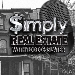 Simply Real Estate with Todd C. Slater E.03