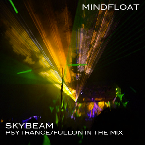 Mindfloat-Skybeam-90min Psytrance in the Mix