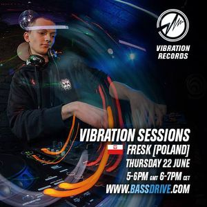 Fresk / Vibration Sessions 22.06.17 / BassDrive.com
