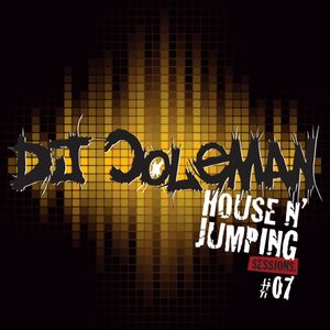 Dj Coleman - House N' Jumping Sessions #07
