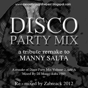 Zabreack's Disco Party Mix : A Remake Tribute Mix