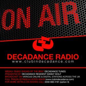 DANNY WOLF - DECADANCE RADIO 25/26 MARCH 2016