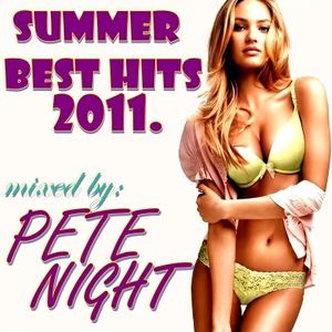 Pete Night - Summer Best Hits 2011