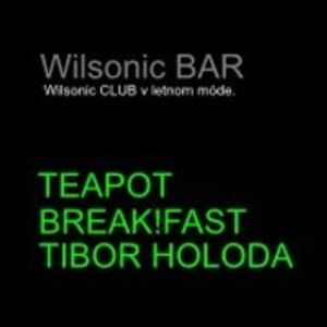 Break!Fast - Wilsonic BAR live mix (2012-JUL-28)