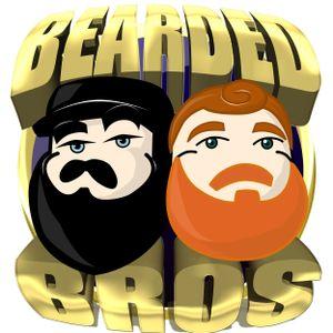 BeardedBros Podcase #037