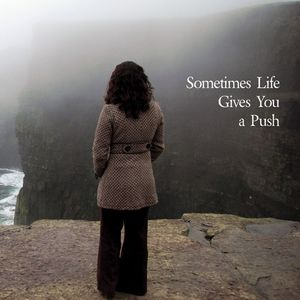 Sometimes Life Gives You a Push - Indie Music Mix (2012-06)