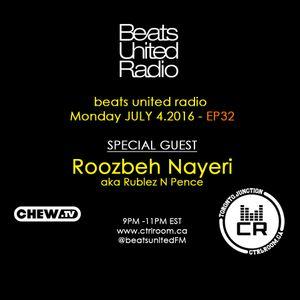 Roozbeh Nayeri @ Beats United Radio EP 33 - CTRL ROOM - July 04 2016