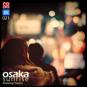 Osaka Sunrise 21 (feat. Yasuha.)