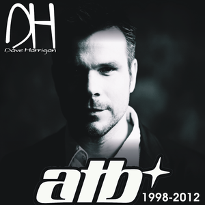 Dave Harrigan presents ATB 1998-2012 (Disc4)